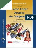 Como fazer análise de conjuntura - Claudia Santiago e Reginaldo Carmello de Moraes