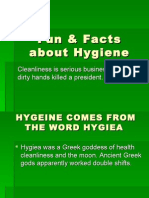 Fun Facts About Hygiene