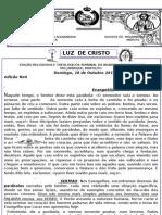 LUZ DE CRISTO / Domingo, 16 de Outubro 2011