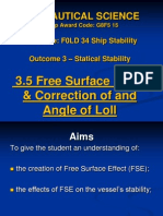 Ship Stability, Statical Stability, Free Surface Effect ,Correction of and Angle of Loll.