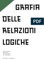 Tipografia delle relazioni logiche / Rappresentazione tipografica della struttura del ragionamento