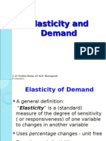 Elasticity and Demand Dr Prabha 17.8.11