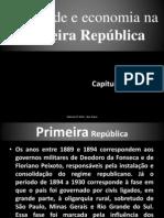CAPÍTULO 48 - Sociedade e economia na Primeira República
