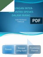 Hubungan Inter Dan Intra Spesies Parasit Dalam Inang (Andre Hendrawan-P2B11036)