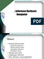 01sisteminformasiberbasiskomputer-091103161408-phpapp02