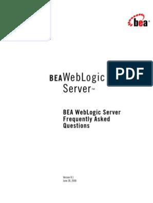 BEA WebLogic Server Frequently Asked Questions   Enterprise