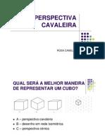 PERSPECTIVA_CAVALEIRA