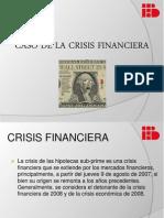 Caso de La Crisis Financieral