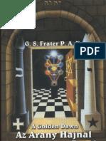 G. S. Frater P.A.X. - A Golden Dawn, Az Arany Hajnal hermetikus rend kabbalája
