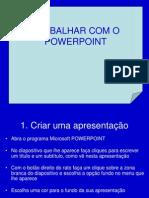 Trabalhar Com o Power Point
