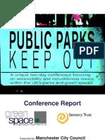 Public Parks, Keep Out