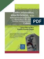 Delito informatico, electrónico de las telecomunicaciones y de los derechos de autor y normas complementarias en Colombia