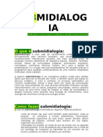 SUBMIDIALOGIA