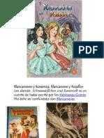Blancanieves y Rojarroja