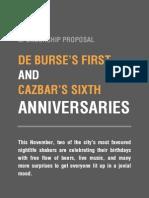 Proposal - De Burse & Cazbar's Anniversary Parties