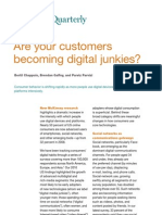 Are Your Customers Becoming Digital Junkies