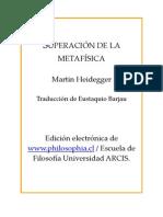 Martin Heidegger > Heidegger Martin - superación de la metafísica