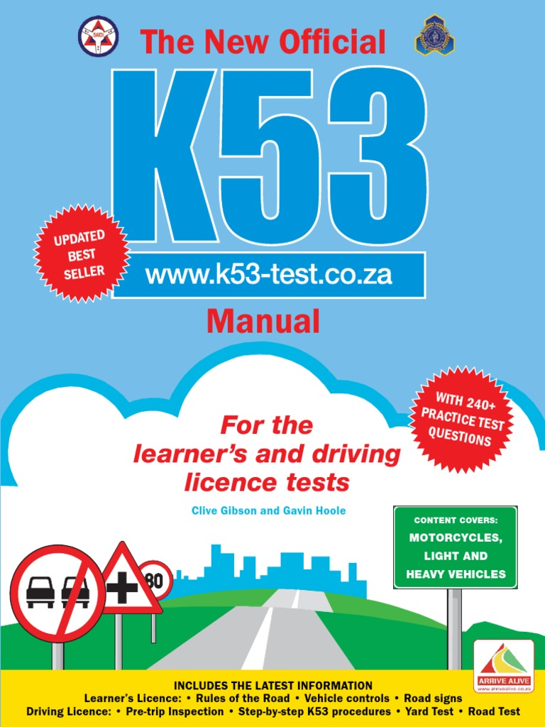 The New Official K53 Manual - For the Learner's and Driving