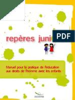 Repères Juniors - Manuel pour l'éducation aux droits de l'homme pour les enfants (2008)