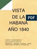 VISTA DE LA HABANA AÑO 1840