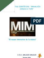 EL MUSEO INTERACTIVO DE LA MÚSICA DE MÁLAGA 2003