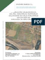 Valoración Arqueológica del Pol. Industrial Rottneros. Yacimiento de Arce-Mirapérez (09-219-0001-01). Miranda de Ebro (Burgos)