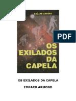 Edgard Armond - Os Exilados Da Capela (Rev)