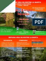Refugio Vida Silvestre La Marta Sábado 29 y domingo 30 oct 2011