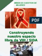 Construyendonuestro Espacio Libre de VIH[1]