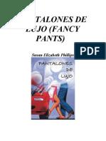 Phillips Susan Elizabeth - Pantalones de Lujo-To-rina