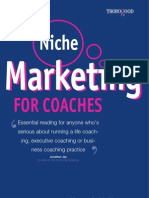 14030106 Niche Marketing for Coacher Essential Reading for Anyone Whos Serious About Running a Life Coaching Executive Coaching or Business Coaching Practice
