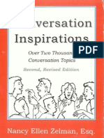 Conversation Inspirations - Over 2,000 Conversation Topics - By Nancy Ellen Zelman, Esq