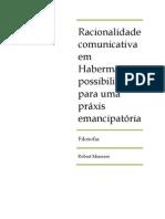 Artigo - Racionalidade Comunicativa Em Habermas - Robert
