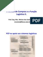 A Gestão de Compras e a Função Logística II - Programação de produção