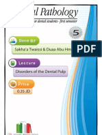 Lecture 5, Disorders of Dental Pulp (Script)