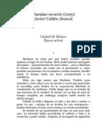 Valdes Abascal Javier - Asesino en Serio