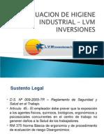 EVALUACION DE HIGIENE INDUSTRIAL – LVM  INVERSIONES
