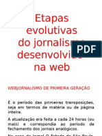 Etapas Evolutivas Do Jornalismo Na Web