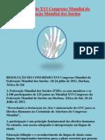 Resolução do XVI Congresso Mundial da Federação Mu ndial dos Surdos
