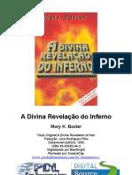 Mary K. Baxter - A divina revelação do inferno