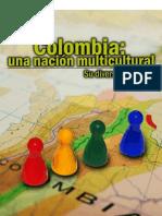 1. Colombia Una Nacion Multicultural