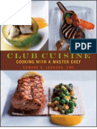 Club Cuisine - Cooking With a Master Chef