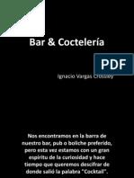 Bar  Coctelería I gastronomia