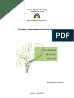 A Certificação da Gestão Florestal