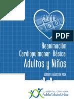 REANIMACIÓN CARDIOPULMONAR BÁSICA ADULTOS Y NIÑOS. SOPORTE BÁSICO DE