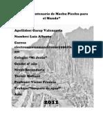 Año del Centenario de Machu Picchu para el Mundo
