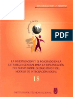 LA INVESTIGACIÓN Y EL POSGRADO EN LA ESTRATEGIA GENERAL PARA LA IMPLANTACIÓN DEL NUEVO MODELO EDUCATIVO y DEL MODELO DE INTEGRACIÓN SOCIAL