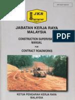 Construction Supervision Manual for Roadworks - JKR 20407-0003-90