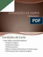 CONDIÇÕES DE CORTE
