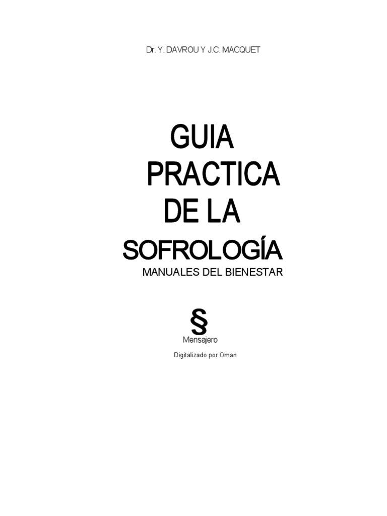 GUIA PRACTICA DE LA SOFROLOGIA PDF